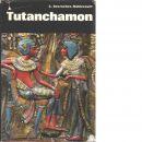 Tutanchamon : en faraos liv, död och återuppståndelse - Desroches-Noblecourt, Christiane