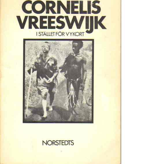 I stället för vykort - Vreeswijk, Cornelis