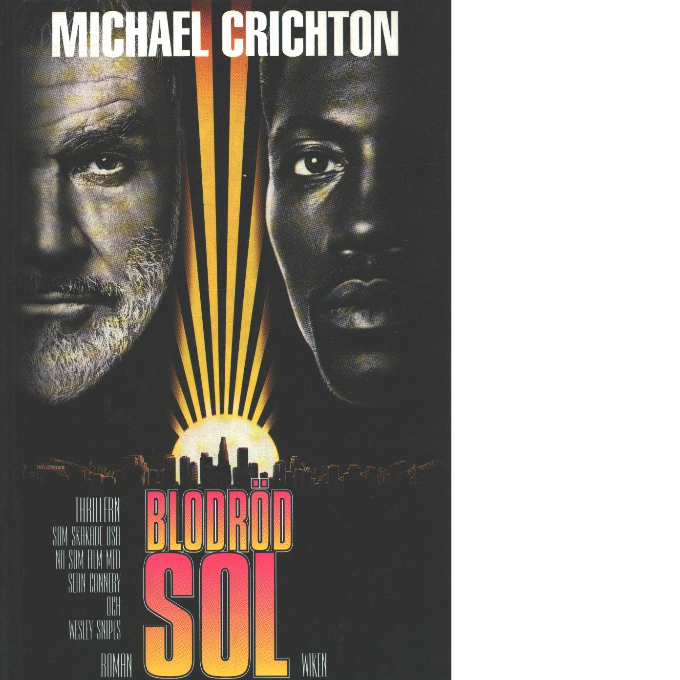 Blodröd sol - Crichton, Michael