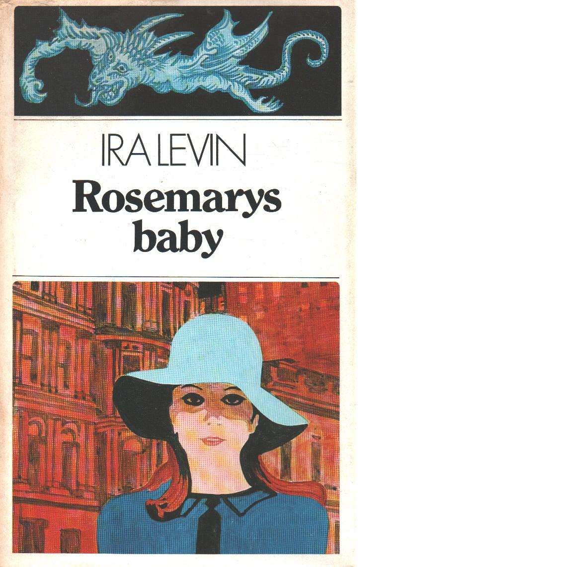 Rosemarys baby - Levin, Ira