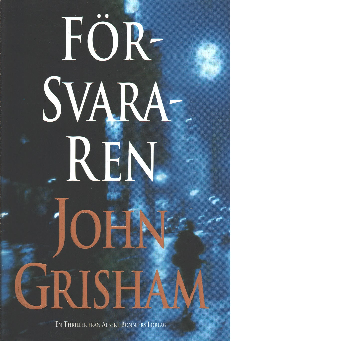 Försvararen - Grisham, John