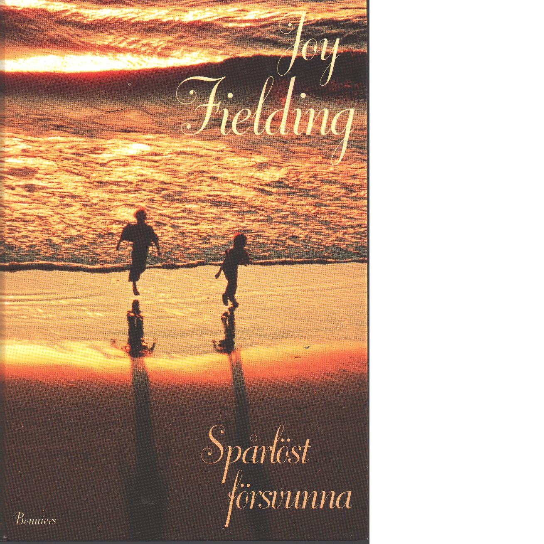 Spårlöst försvunna - Fielding, Joy