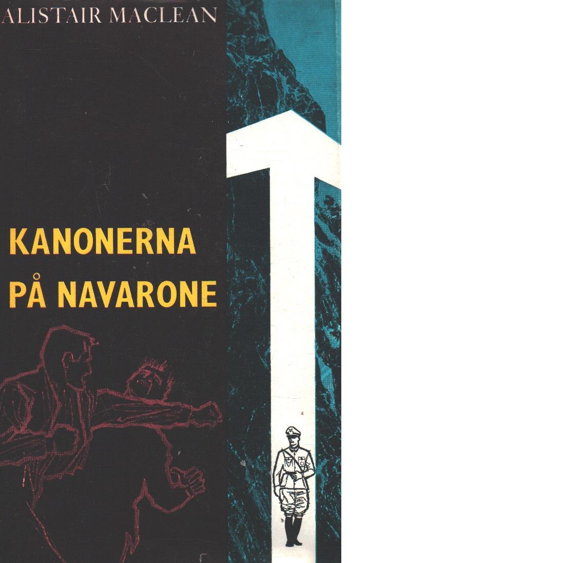 Kanonerna på Navarone - Maclean, Alistair