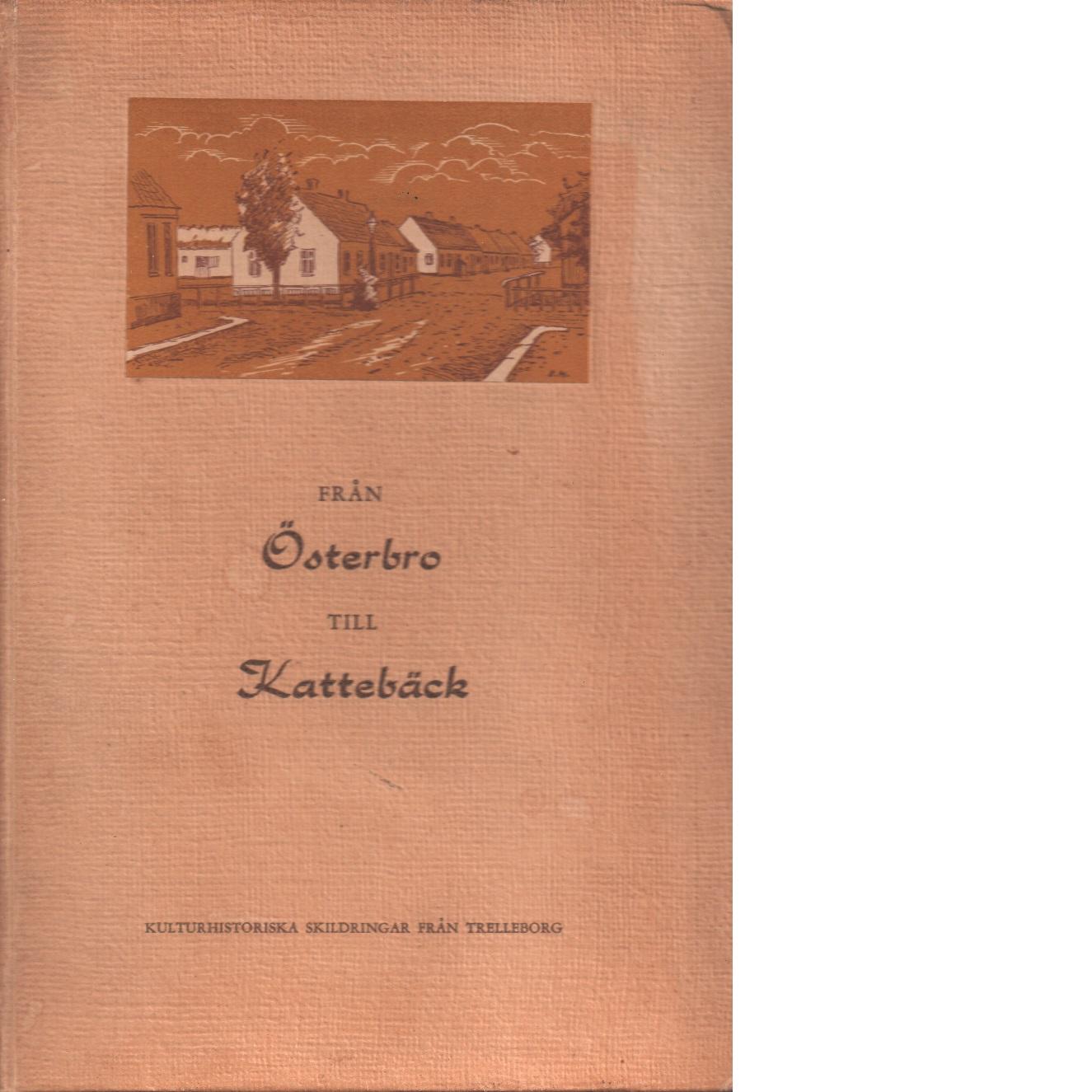 Från Österbro till Kattebäck - Svensson, Göte,