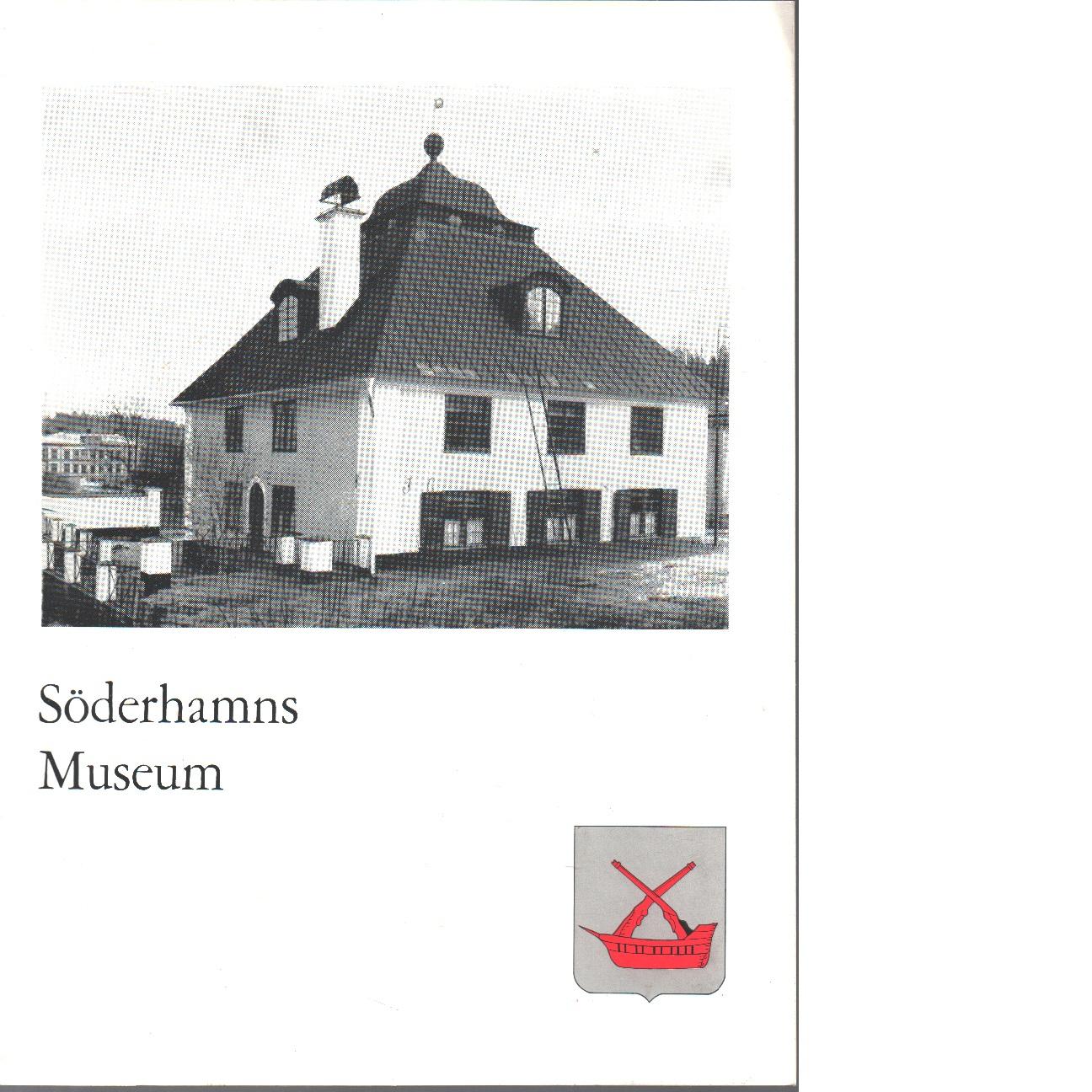 Söderhamns museum. - Red.