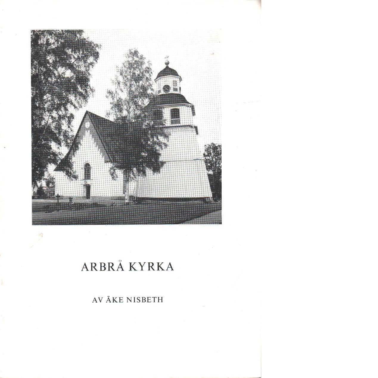 Arbrå kyrka - Nisbeth, Åke