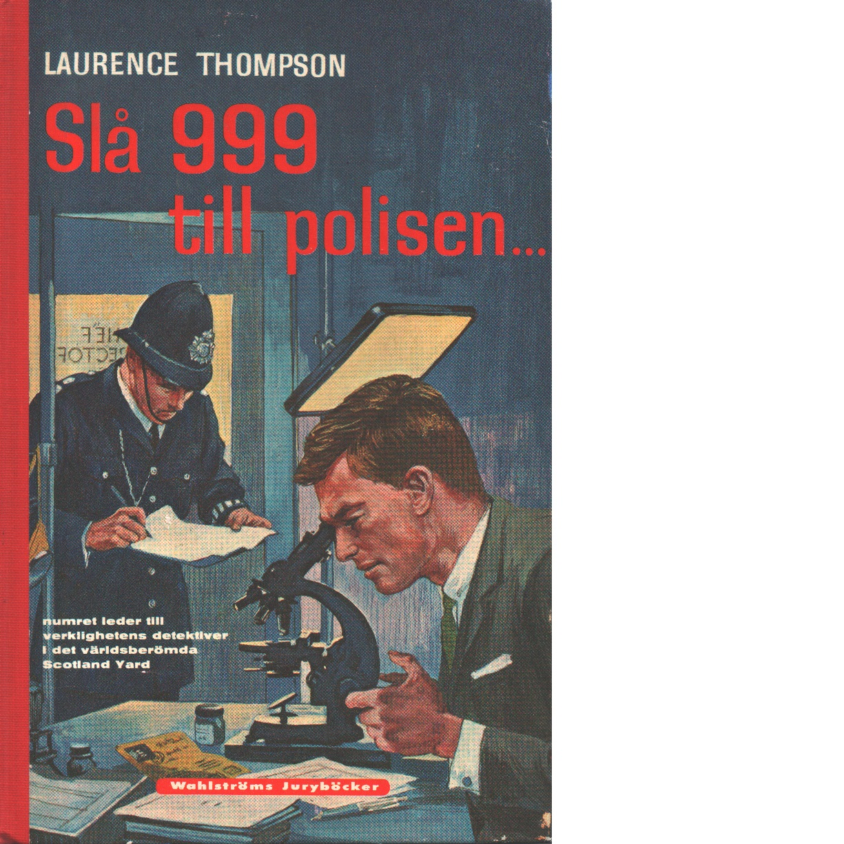 Slå 999 till polisen - Thompson, Laurence