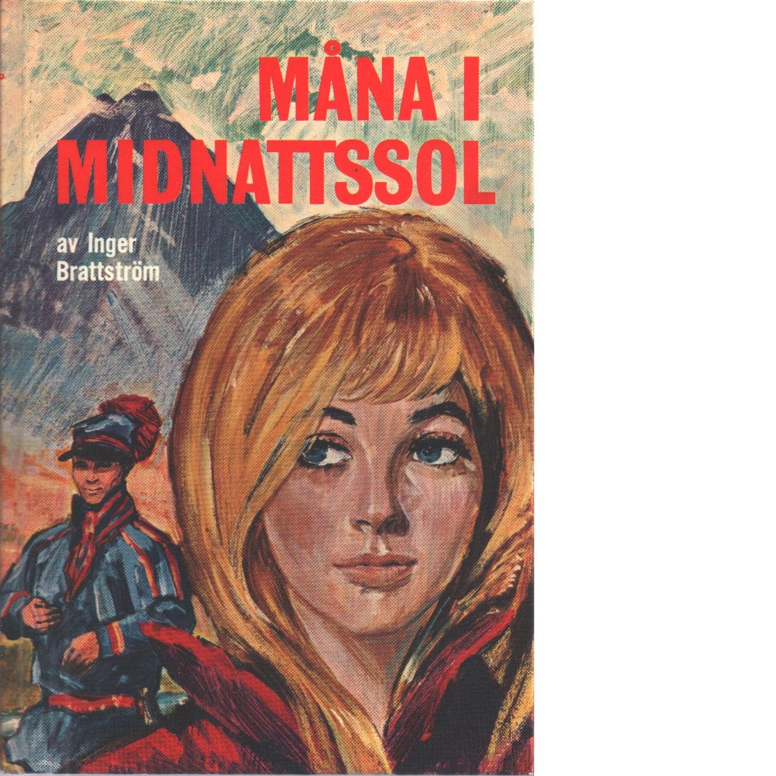 Lillvärdinnan Måna i midnattssol - Brattström, Inger