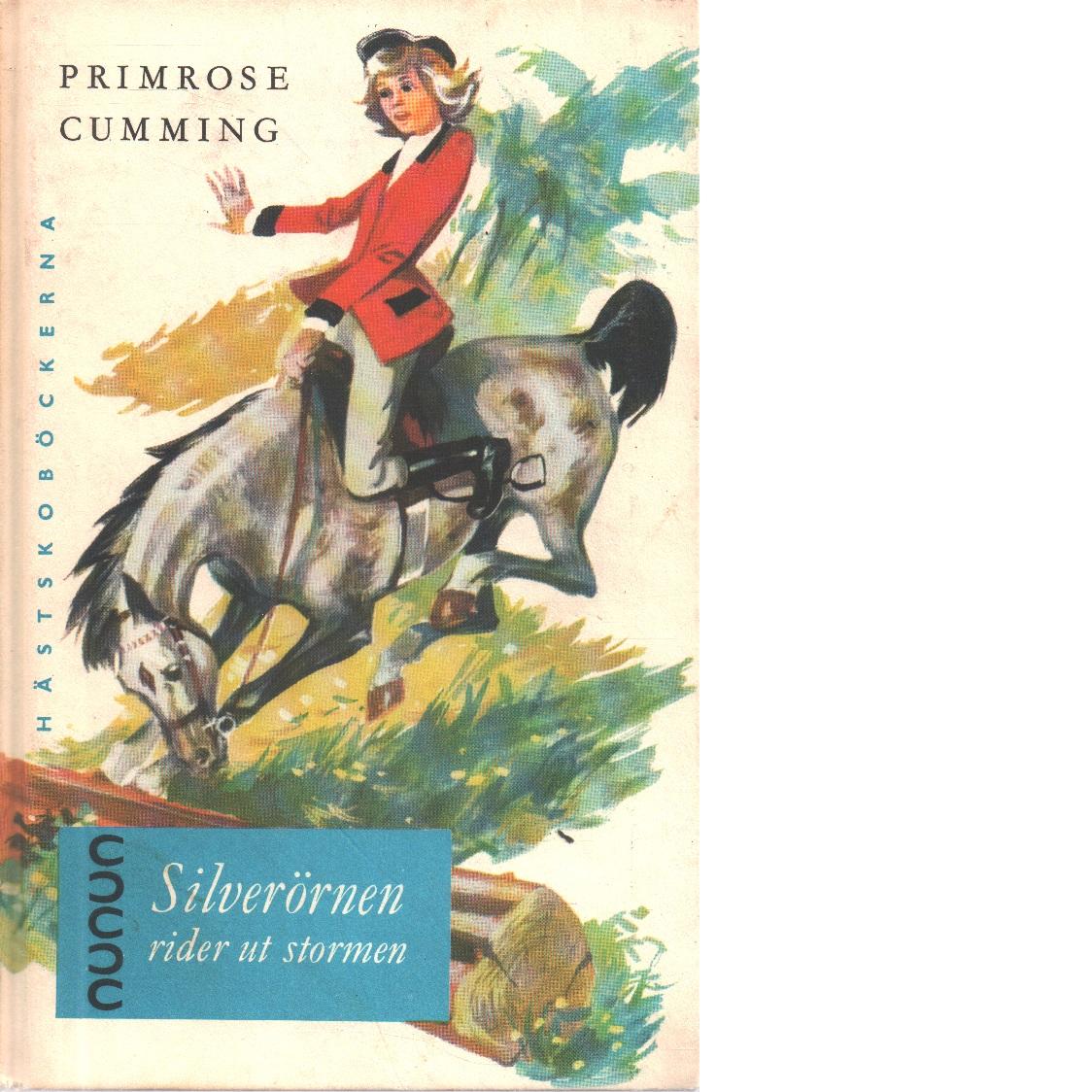 Silverörnen rider ut stormen - Cumming, Primrose