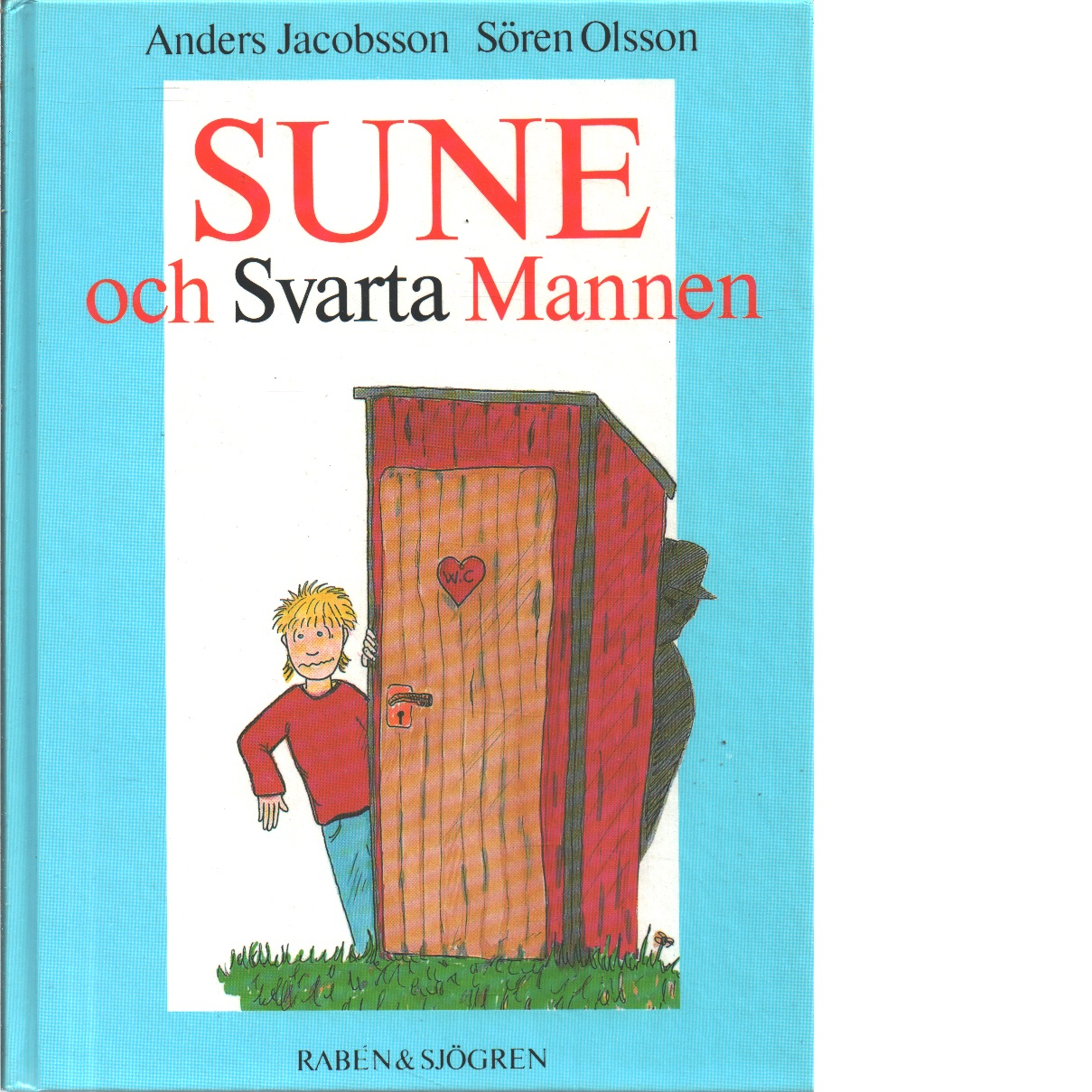 Sune och Svarta mannen - Jacobsson, Anders och Olsson, Sören
