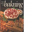 Stora boken om bakning - Red. Olsson, Brita