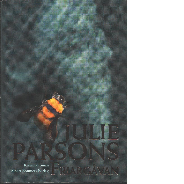 Friargåvan - Parsons, Julie