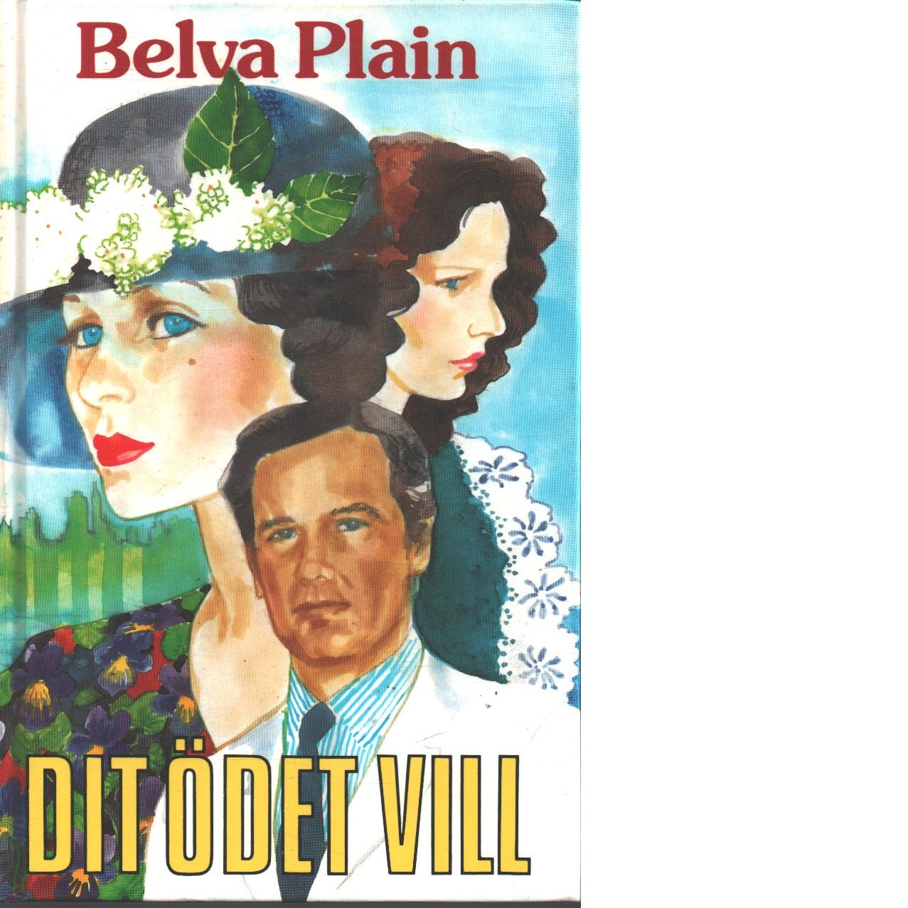 Dit ödet vill - Plain, Belva