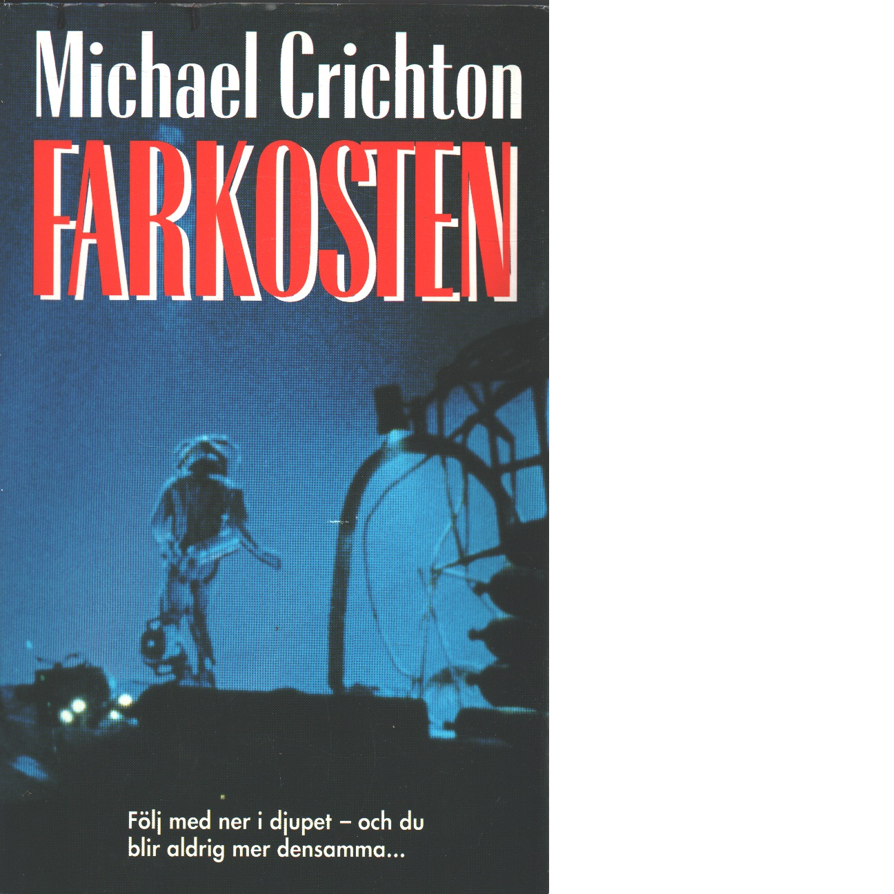 Farkosten - Crichton, Michael