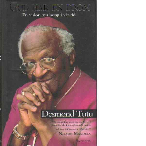 Gud har en dröm - en vision om hopp i vår tid - Tutu, Desmond