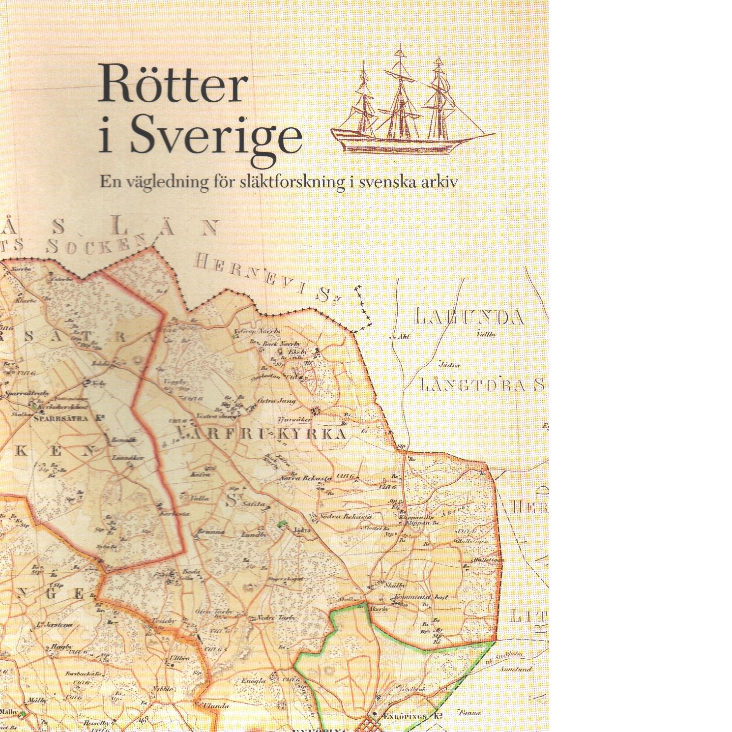 Rötter i Sverige - Saarinen, Jouni,