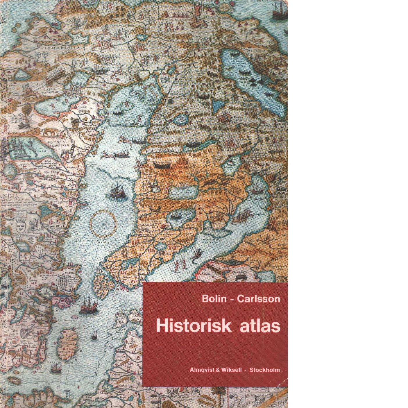 Historisk atlas - Bolin, Sture och Carlsson, Josef