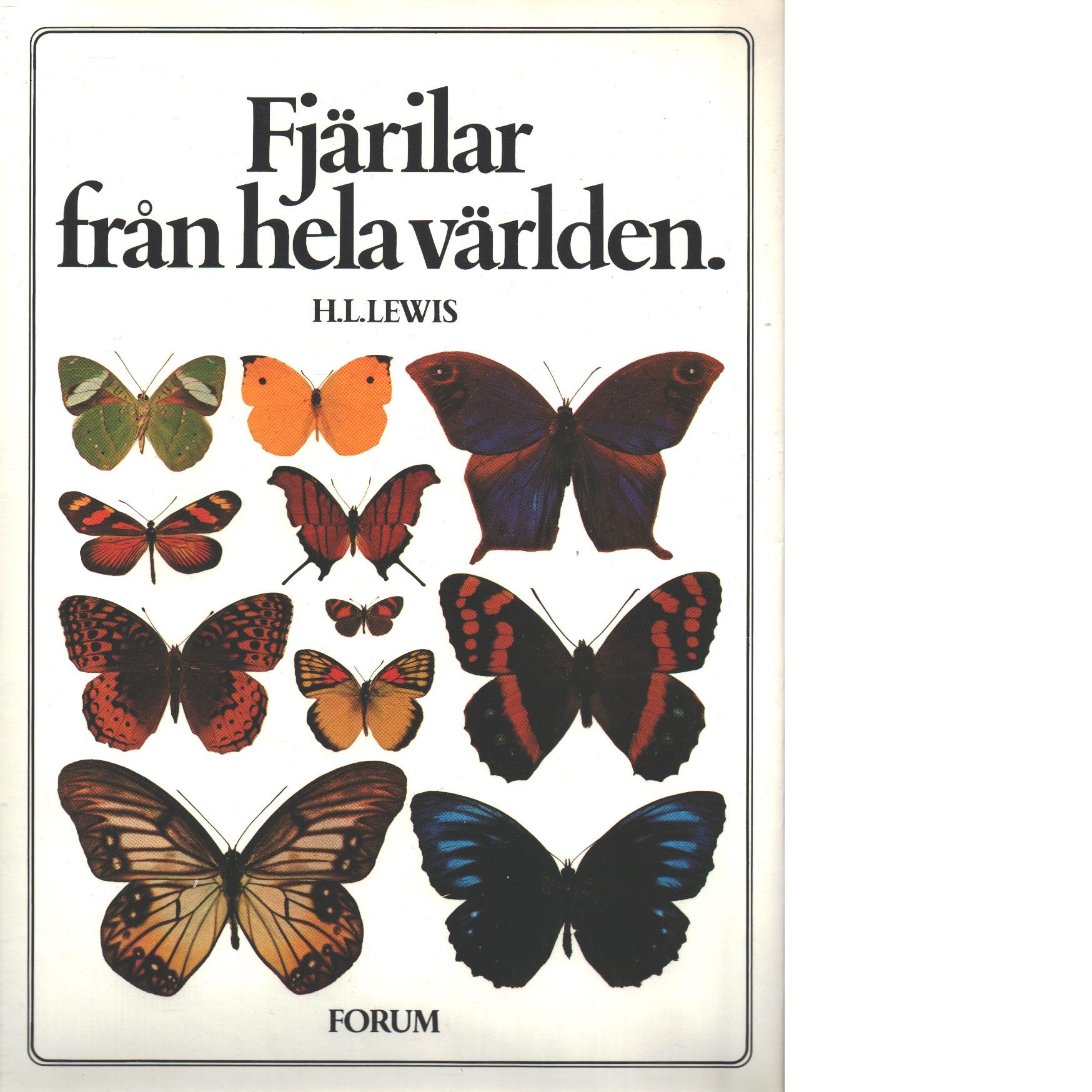 Fjärilar från hela världen - Lewis, Hilary L.