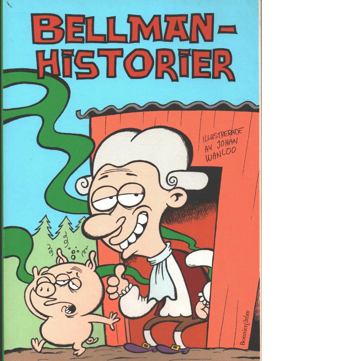 Bellmanhistorier - Wanlo0, Johan