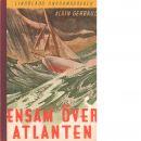 Ensam över Atlanten - Gerbault, Alain