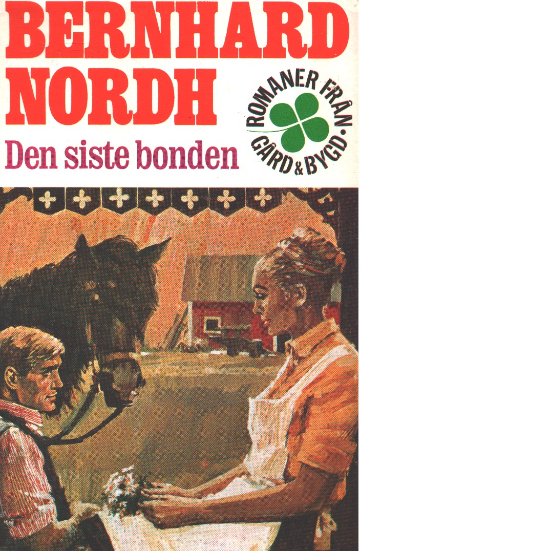 Den siste bonden - Nordh, Bernhard