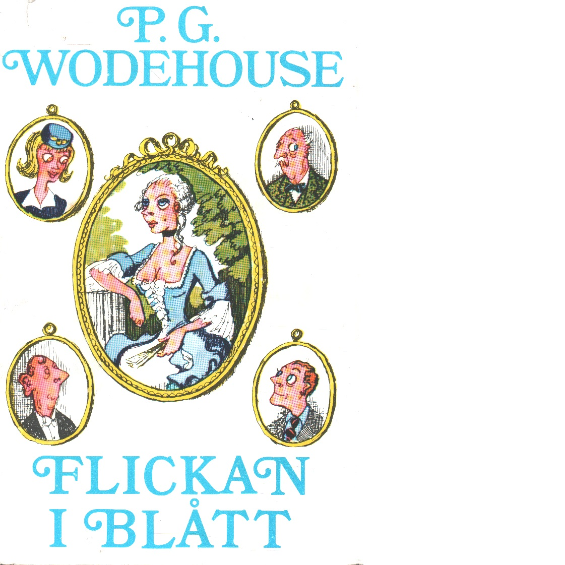 Flickan i blått - Wodehouse, P. G.