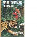 Människoätare i Kumaon - Corbett, Jim