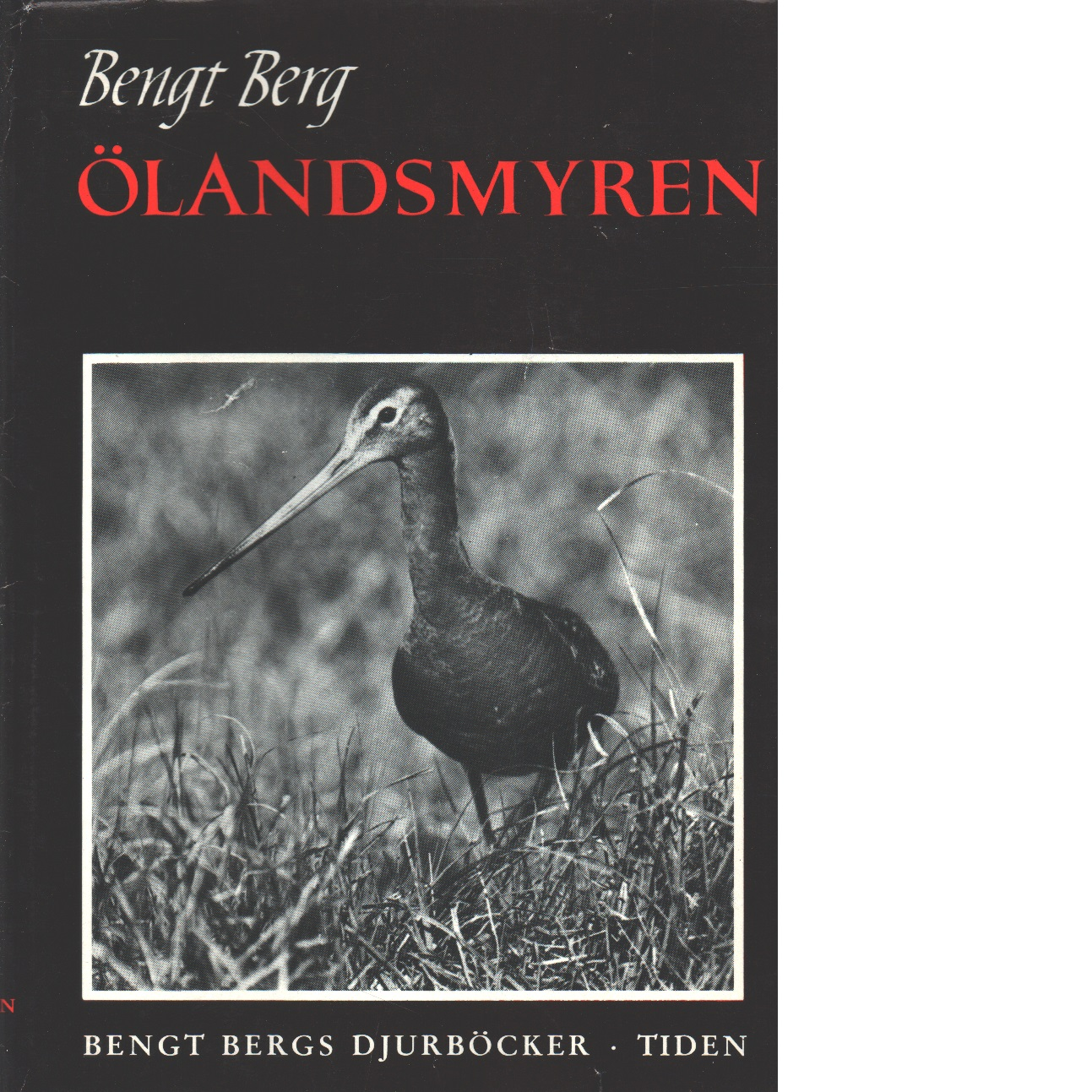 Ölandsmyren - Berg, Bengt