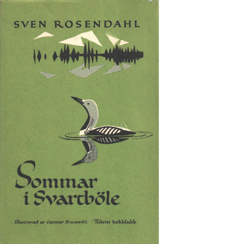 Sommar i Svartböle - Rosendahl, Sven