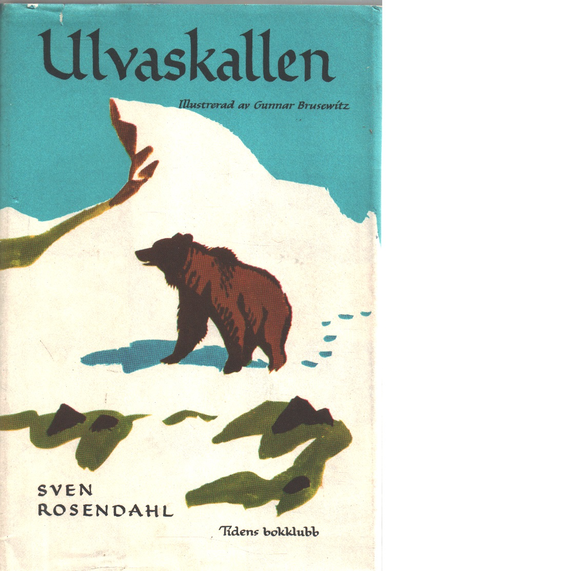 Ulvaskallen - Rosendahl, Sven
