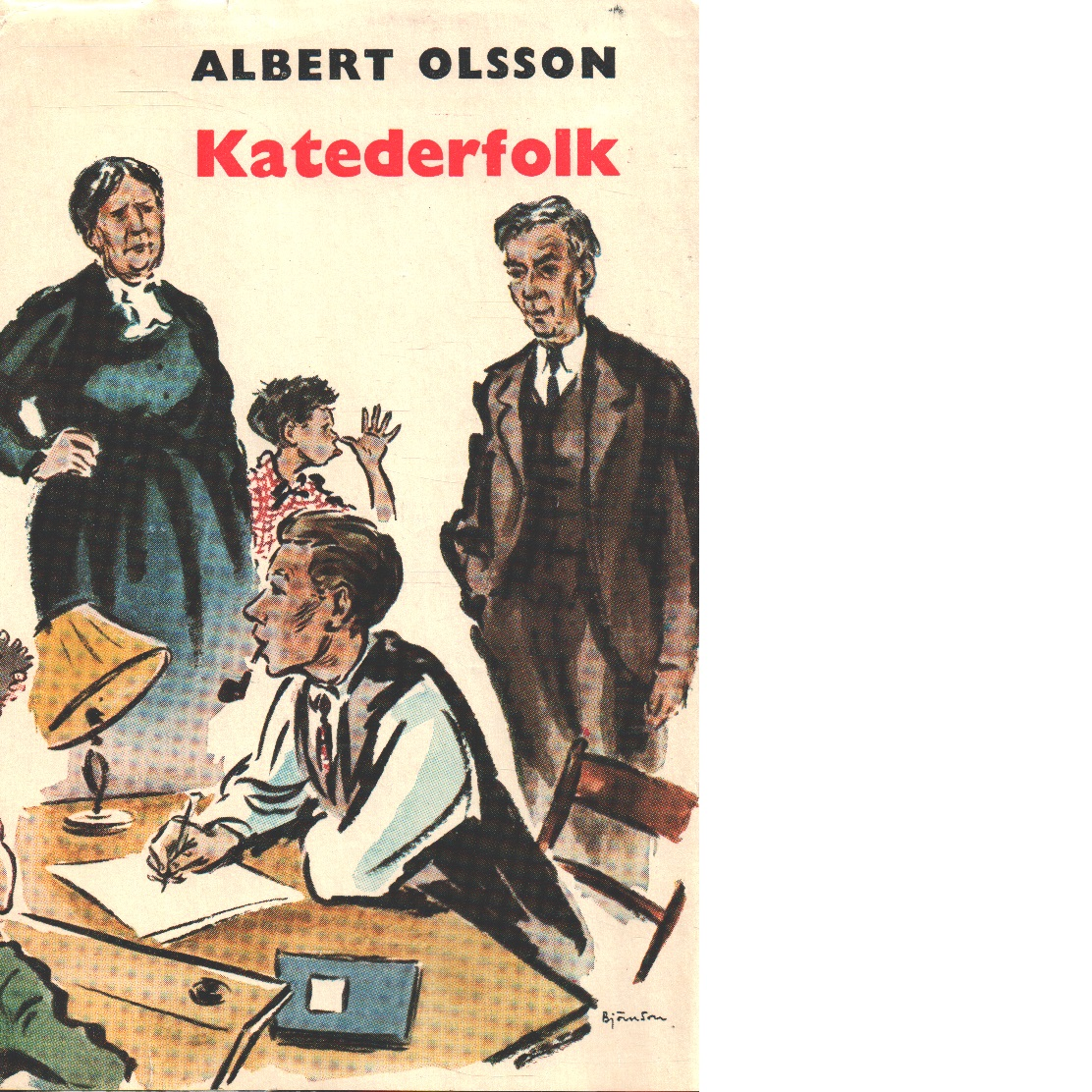 Katederfolk - Olsson, Albert