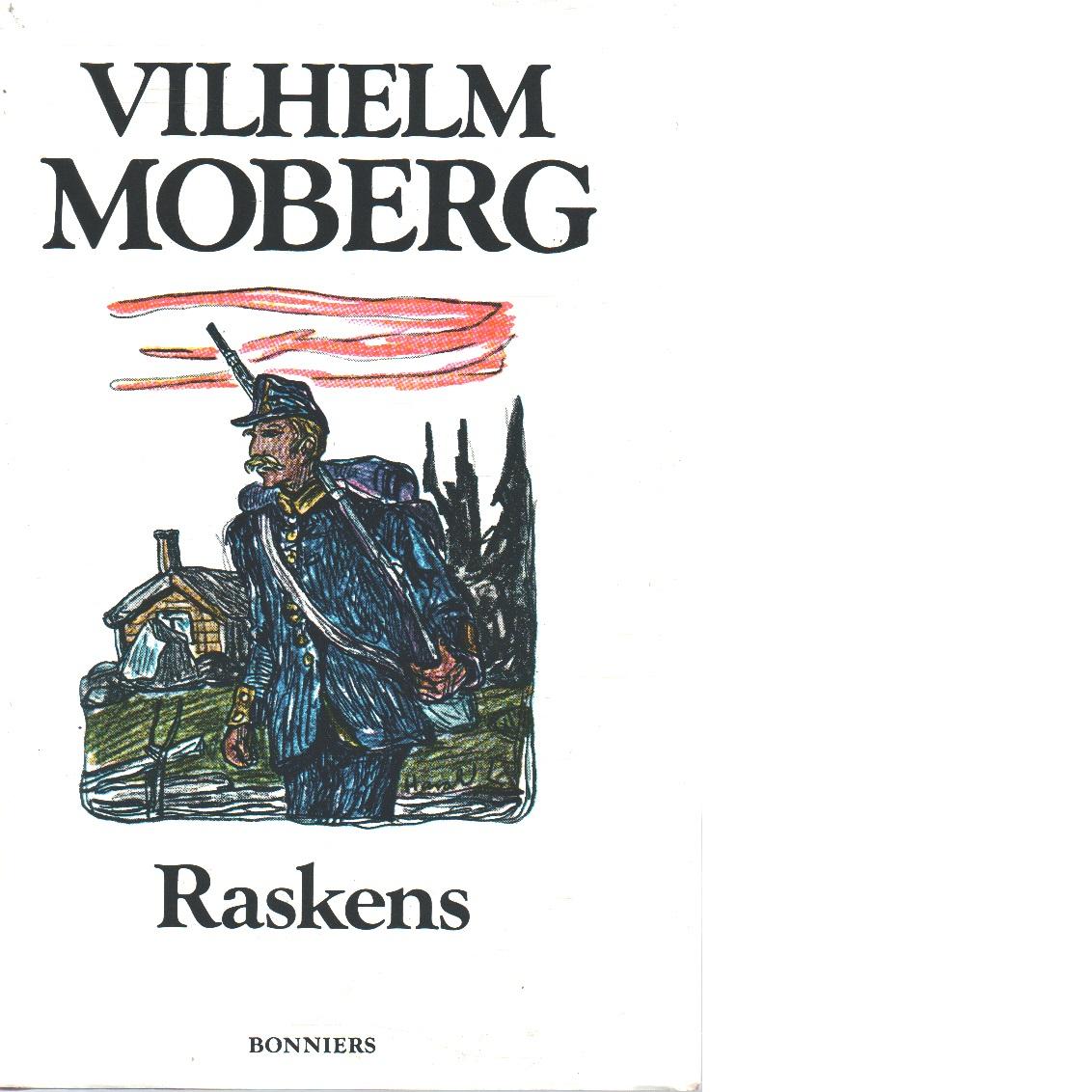 Raskens - Moberg, Vilhelm
