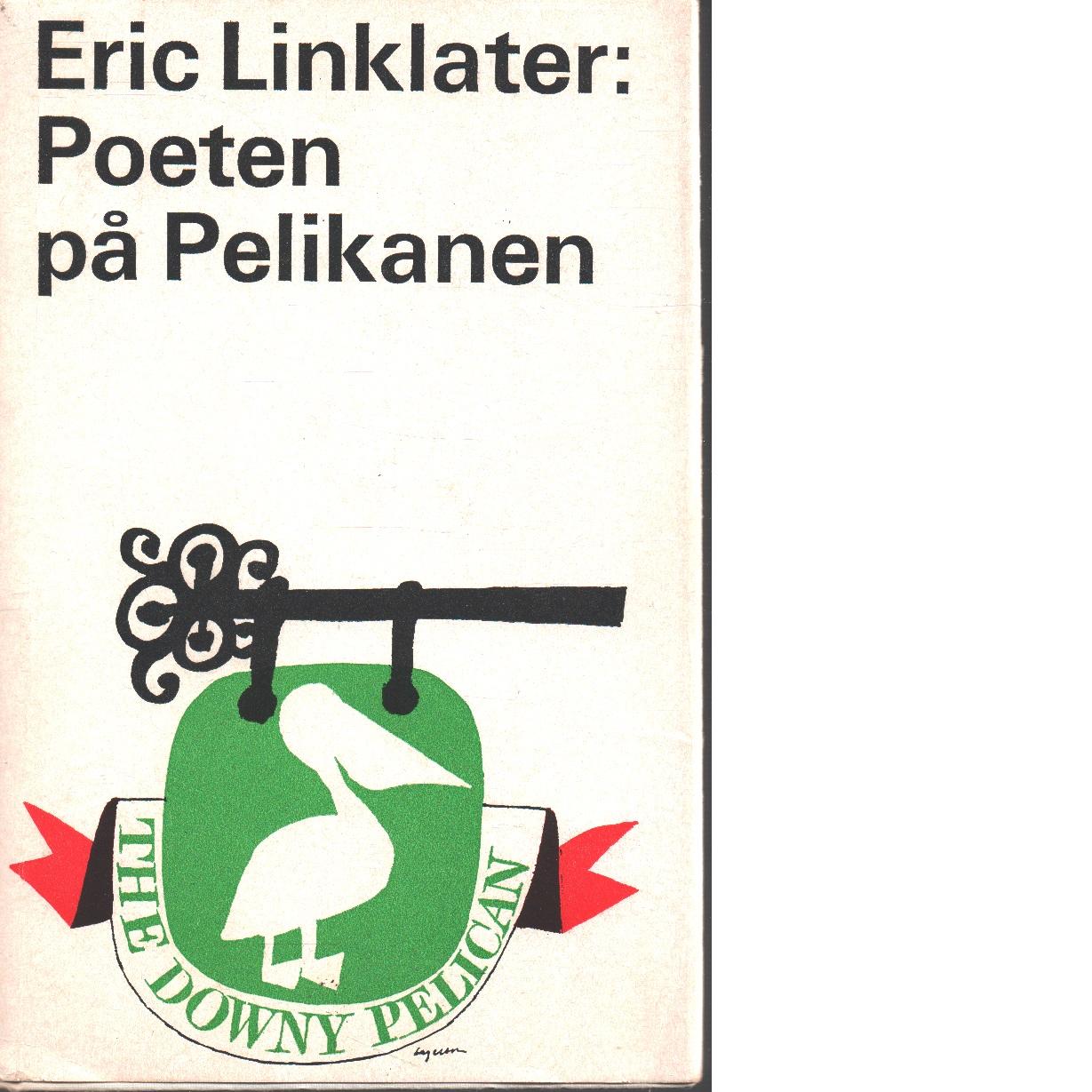 Poeten på Pelikanen - Linklater, Eric