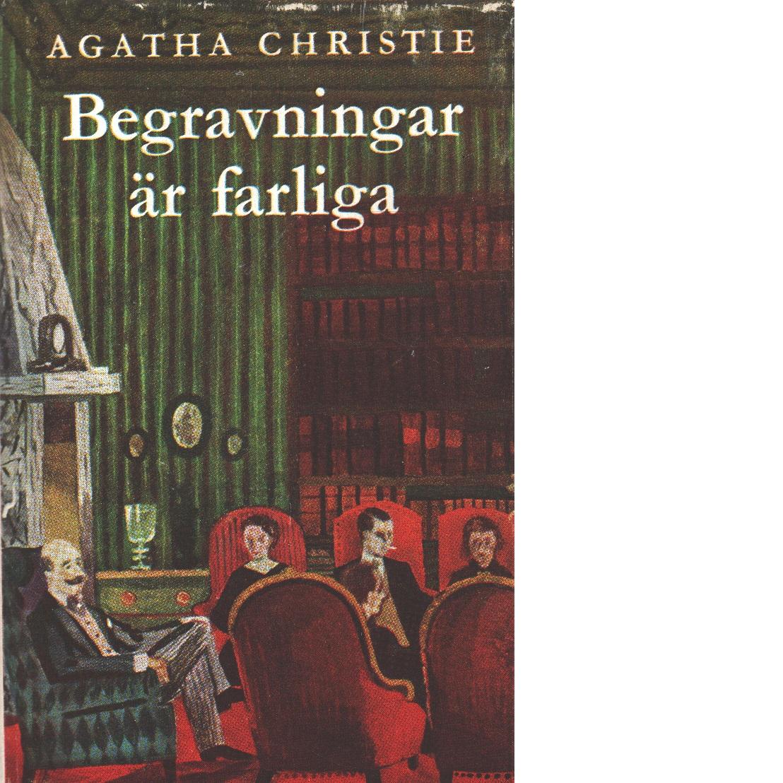 Begravningar är farliga - Christie, Agatha