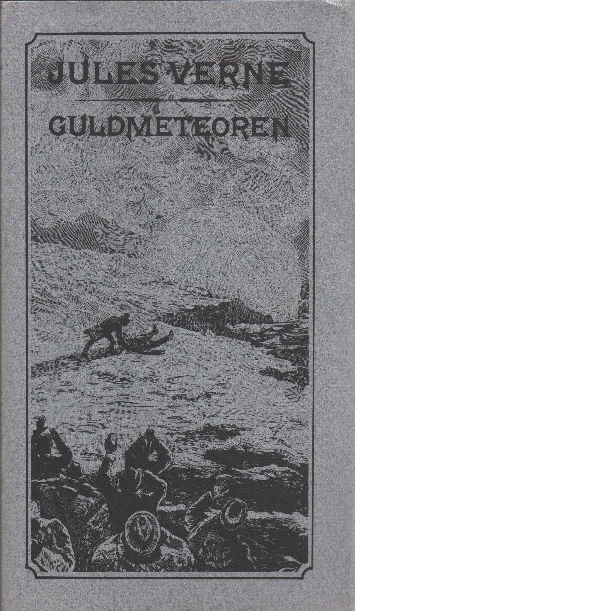 Guldmeteoren - Verne, Jules