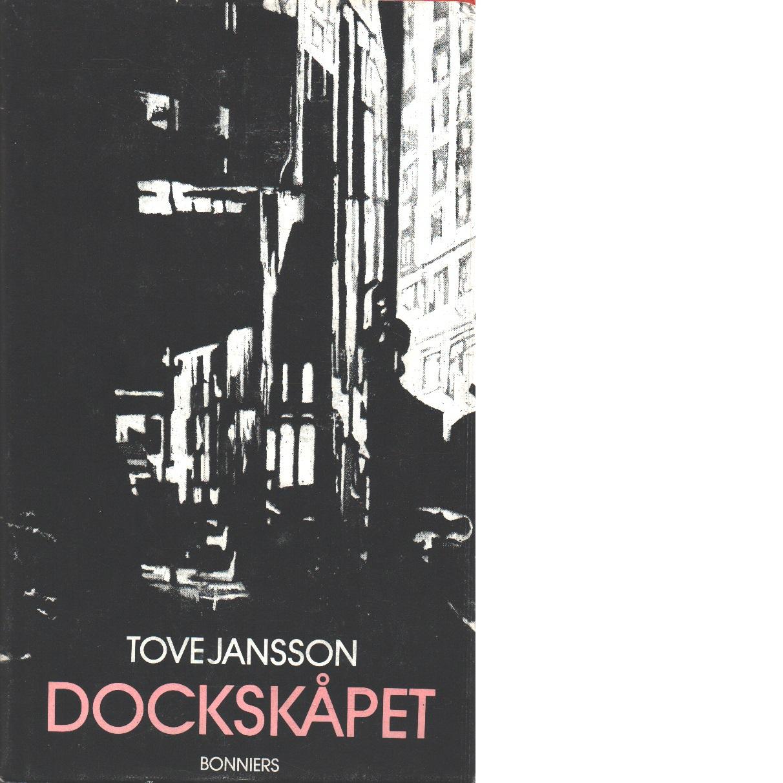 Dockskåpet och andra berättelser - Jansson, Tove