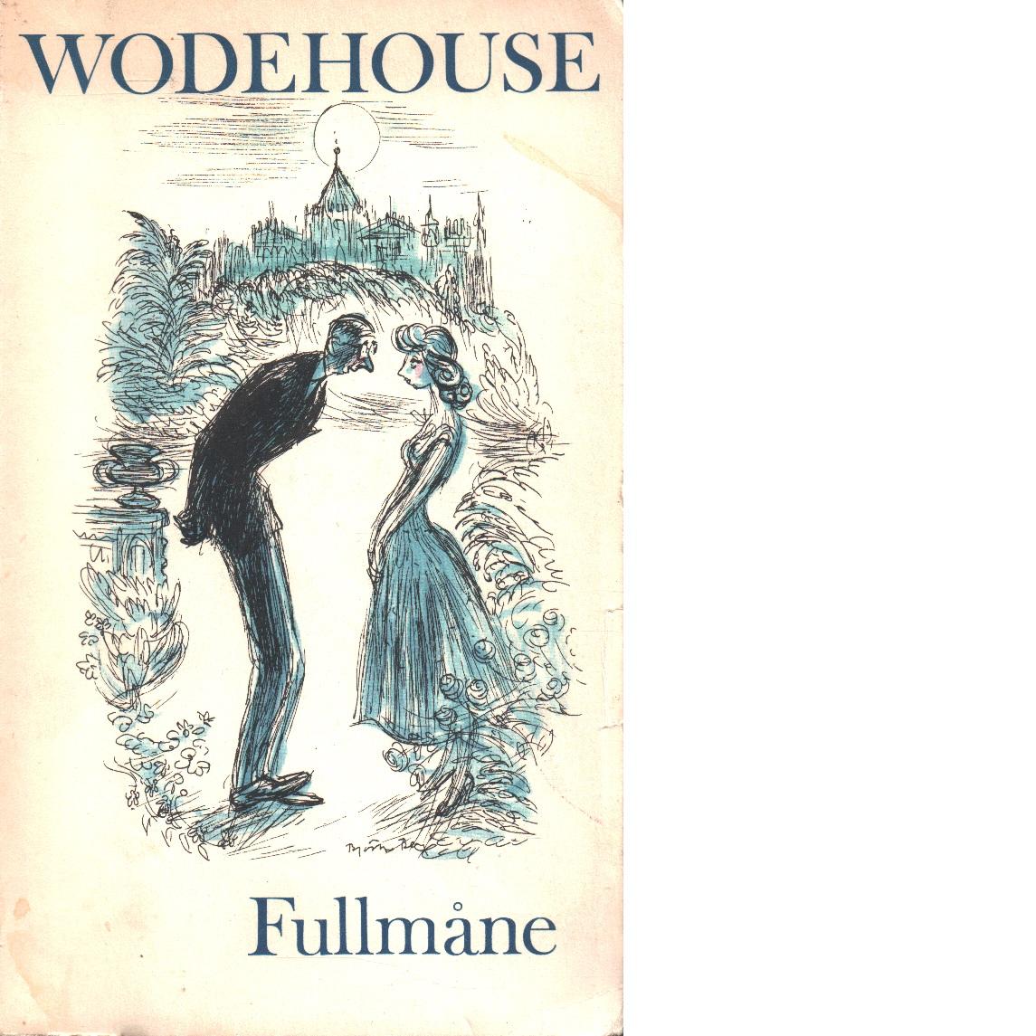 Fullmåne - Wodehouse, P. G.