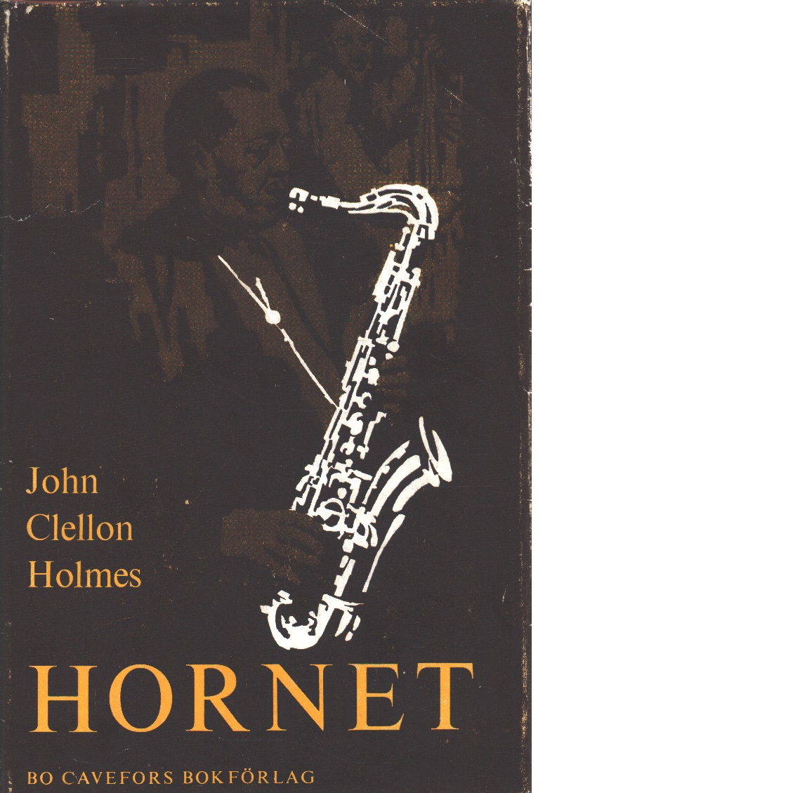 Hornet - Holmes, John Clellon