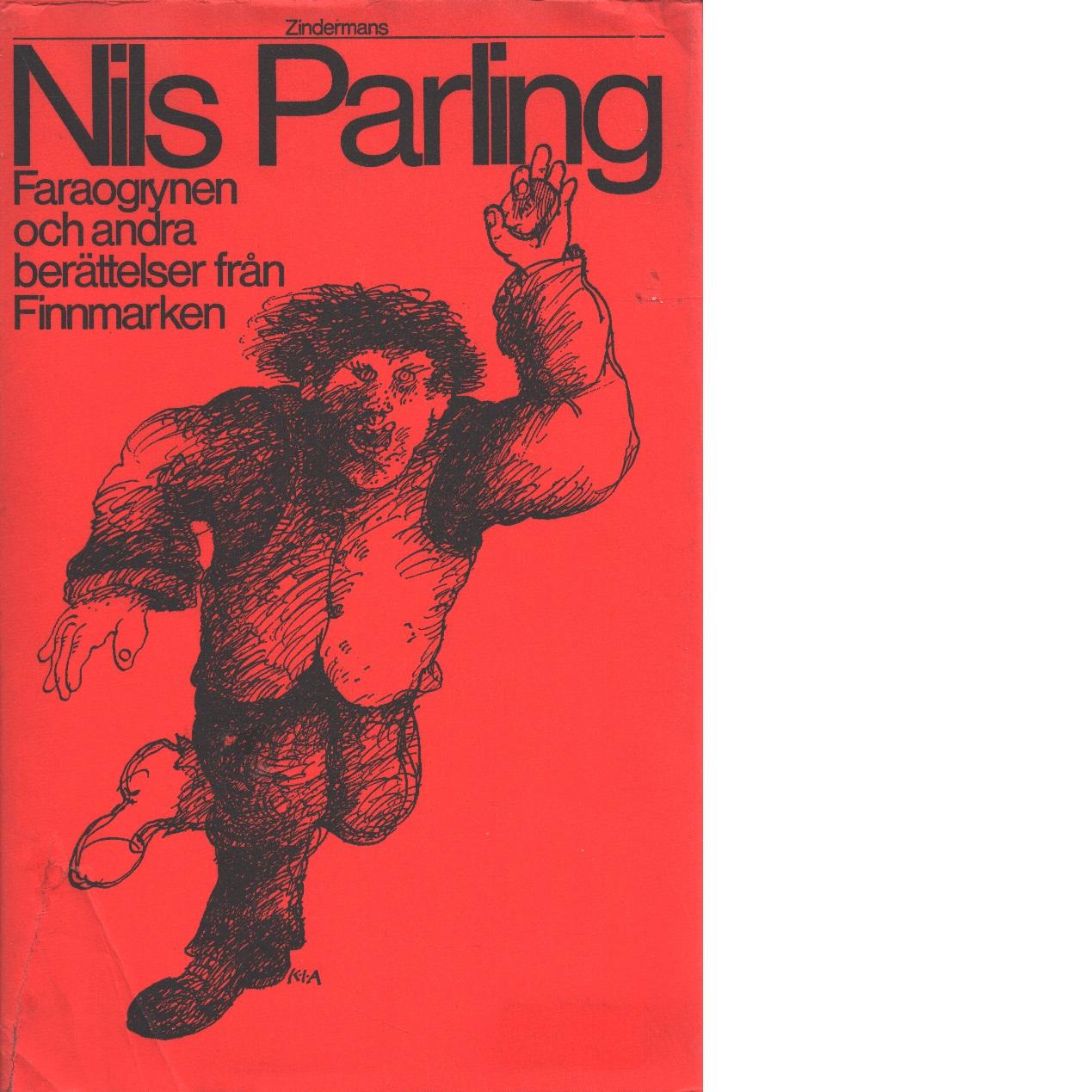 Faraogrynen och andra berättelser från Finnmarken - Parling, Nils