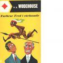 Farbror Fred i vårhumör - Wodehouse, P. G.