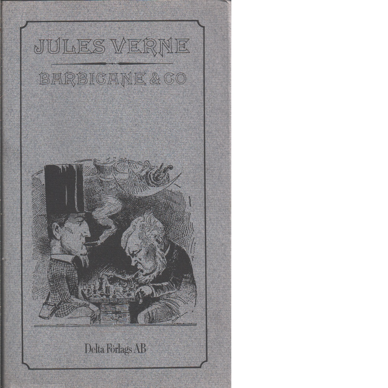 Barbicane & Co - Verne, Jules