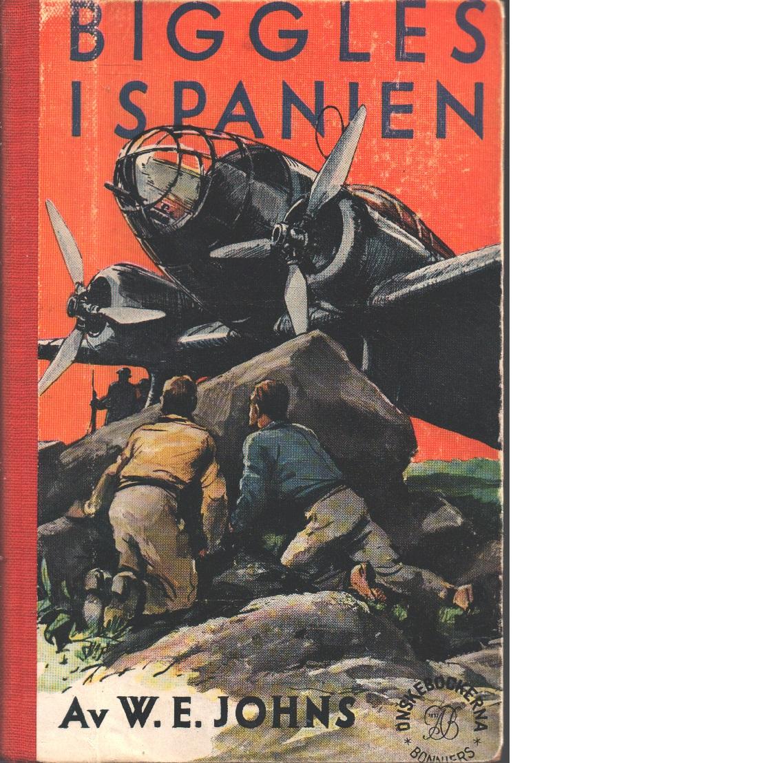 Biggles i Spanien - Johns, William Earl