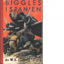 Biggles i Spanien - Johns, William Earl
