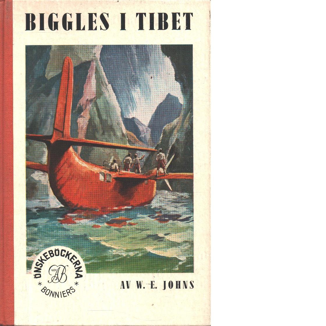 Biggles i Tibet - Johns, William Earl