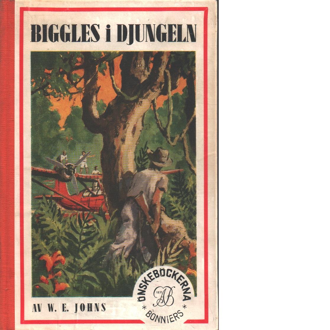Biggles i Djungeln - Johns, William Earl