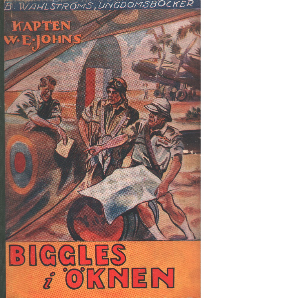 Biggles i öknen - Johns, William Earl