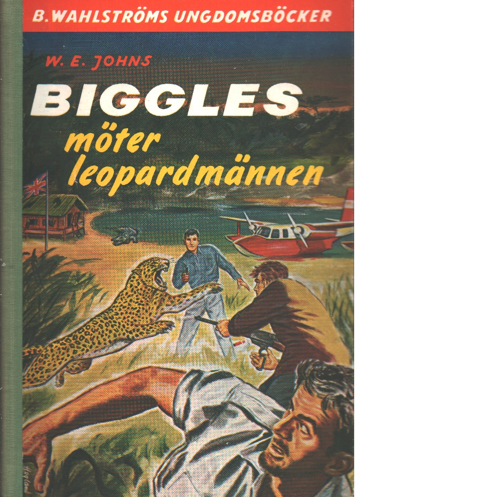 Biggles möter leopardmännen - Johns, William Earl