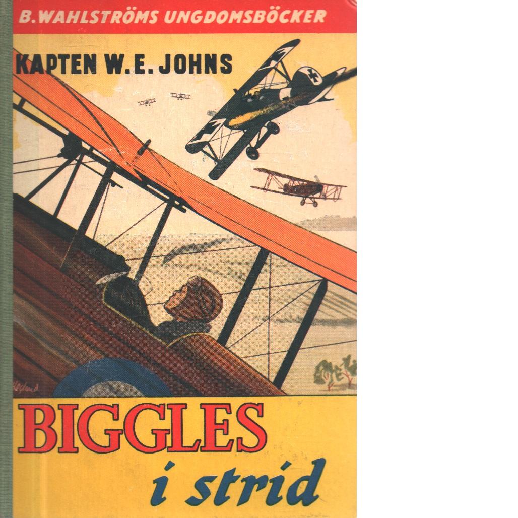 Biggles i strid - Johns, William Earl
