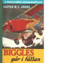 Biggles går i fällan - Johns, William Earl