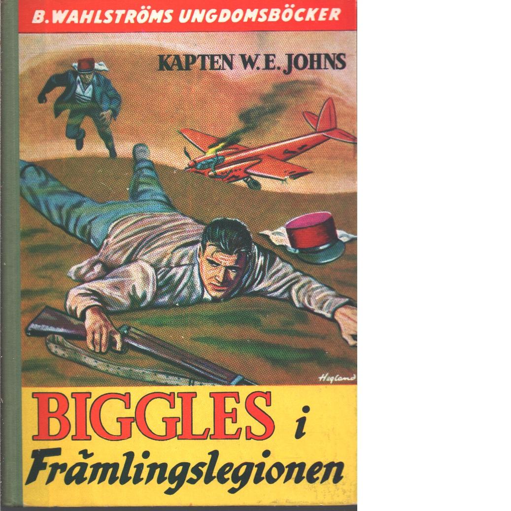 Biggles i främlingslegionen - Johns, William Earl